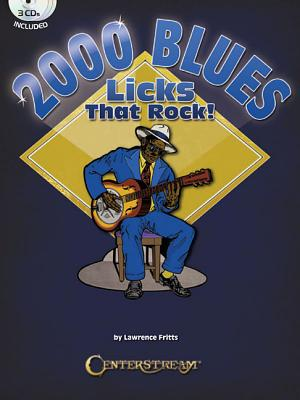 2000 Blues Licks That Rock! By Fritts, Lawrence